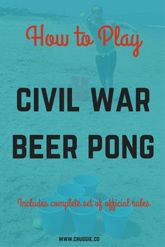 civil war beer pong,how to play civil war beer pong rule,beer pong ideas,beer pong party,beer pong quotes,beer,beer pong variations,party ideas,beer pong tips,adult drinking games,fun drinking games,drinking games without cards,beer pong theme,beer pong quotes,beer humor,beer pong alternatives,beer pong big,beer pong sayings,beer pong board,awesome beer pong,party ideas,beer pong tips,drinking games
