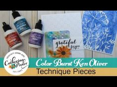 video tutorial: Color Burst Backgrounds with Ken Oliver froducts ... by Catherine Pooler