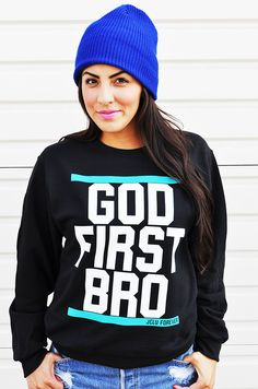 God First Bro Christian Sweatshirt by JCLU Forever