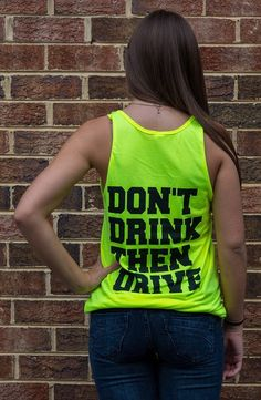 Keep The Party Alive Don't Drink & Drive Tank Back Dont Drink And Drive, Athletic Tank Tops, Tank Man, Drinks, Party, Mens Tops, Clothes, Women, Fashion