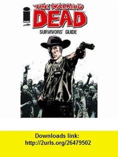Walking Dead Survivors Guide TP (9781607064589) Tim Daniel, Robert Kirkman, Charlie Adlard, Cliff Rathburn , ISBN-10: 1607064588  , ISBN-13: 978-1607064589 ,  , tutorials , pdf , ebook , torrent , downloads , rapidshare , filesonic , hotfile , megaupload , fileserve
