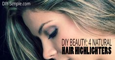 Love highlighting your hair but don't love the chemicals? Then try this 4 natural hair highlighters.
