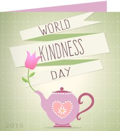 'Wherever there is a human in need, there is an opportunity for kindness and to make a difference.' ~ Kevin Heath