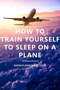 How To Train Yourself To Sleep On A Plane. Flying can be downright miserable, especially if you are exhausted yet still can't sleep.  This guide will teach you how you can learn to sleep on a plane. - Avenly Lane Travel