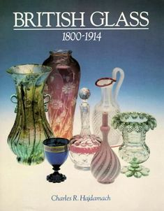 British Glass 1800-1914, Charles R. Hajdamach, ISBN-10: 1851491414. This major publication has established itself as the standard work on nineteenth century British glass. In the second half of the century the great glassmaking tradition of Venice influenced important glassmakers of the calibre of Apsley Pellatt, John Northwood and Harry Powell.