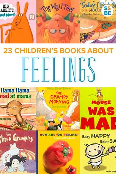 Feelings can be overwhelming for kids, especially when they don't yet know what they are. Help your child with these 23 children's books about feelings, from sad to angry to happy.