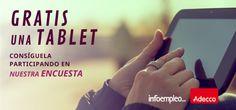 Estamos preparando la IVedición del estudioInfoempleo-Adecco sobre Empleoy Redes Sociales. Nuestro objetivo es analizar el impacto que estas herramientas están teniendo entre los profesionales de RRHH y las personas que buscan trabajo. Y para conseguirlo necesitamos vuestra ayuda. Sólo tenéis querellenaruna breve encuesta que no os llevará más de 5minutos. ¡Sorteamos tres tablets Samsung Galaxy…