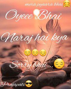 aaj bhai naraj ho gya😔