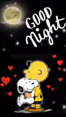 """Snoopy & Charlie Brown: 'Good Night' with """"I'll be there"""" by the Jackson 5 playing in background. Arranged by Monica. Cute Good Night, Good Night Sweet Dreams, Good Night Image, Good Night Quotes, Good Morning Good Night, Good Morning Friday, Morning Quotes, Good Night Greetings, Good Night Messages"""