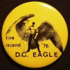 1976 FIRE ISLAND DC EAGLE Motorcycle Club Gay Interest Cause Pinback Pin Button