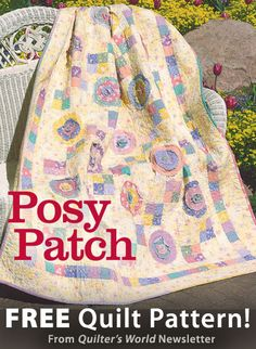 Posy Patch Download from Quilter's World newsletter. Click on the photo to access the free pattern. Sign up for this free newsletter here: AnniesNewsletters.com.