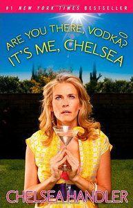 Chelsea Handler is way funny!