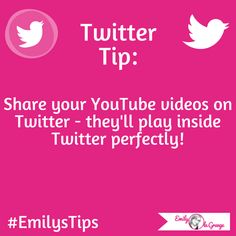 ★#EmilysTips for #Twitter★   Share your YouTube videos on Twitter - they'll play inside Twitter perfectly!  Come join my ➥ #TwitterTuesday Party over on my cover image all day today!  #EmilysTwitterTips #EmilysMarketingTips #TwitterTips #EmilylaGrange