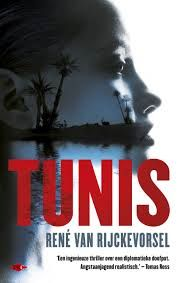 De Thriller: dé site voor recensies, achtergronden en meer: Rene van Rijkevorsel - Tunis ***