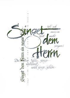 "Grußkarte ""Singet dem Herrn"" Logo Design, Lettering, Letter Art, Tatting, Christmas Cards, Calligraphy, Math, Cursive, Writing Styles"