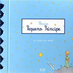 Livro - Nosso Pequeno Príncipe: o Livro do Bebê - Sogex