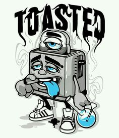 High toasted