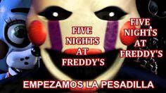 Five Nigths At Freddy's 2 - Empieza la pesadilla #01 ByMireyMario