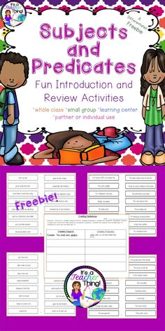 "Freebie!  Who said grammar can't be fun???  Use the Subject and Predicate Activities to liven up your lessons and student learning. You'll receive  *64-complete subject slips with solid borders (two levels-""H"" and ""L""). *64-complete predicate slips with dotted line borders (two levels-""H"" and ""L"").  (The ""H"" slips may have helping verbs, infinitives, or forms of the verb ""to be"") *1-worksheet for combining the subjects and predicates to create sentences. *Activities for utilizing the slips."