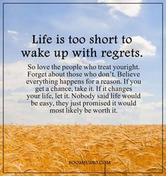 Sad bible quotes: inspirational life quotes: life is too short 'wake u Inspirational Quotes For Women, Inspiring Quotes About Life, Meaningful Quotes, Motivational Quotes, Wisdom Quotes, Bible Quotes, Quotes To Live By, Regret Quotes, Positive Quotes For Life