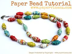 Make your own paper beads ~ Paper Vine