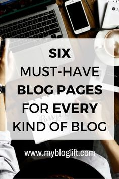 Started a blog recently and want to make it look complete? Do not forget to add these six important blog pages to your blog.
