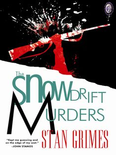 THE SNOWDRIFT MURDERS by Stan Grimes    Burt Lacing had a wonderful wife, three healthy children, a great job, and a brain tumor. His erratically violent behavior turned him into one of the most wanted men in the state of Indiana.     Buy here;    http://www.clublighthousepublishing.com/productpage.asp?bNumb=153
