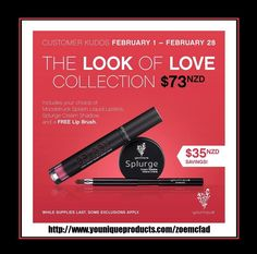 THE LOOK OF LOVE COLLECTION $73 NZD Get a FREE Lip Brush valued at $35 NZD LOVE WILL BE ON YOUR MIND WITH THIS COLLECTION, WHICH INCLUDES A FREE LIP BRUSH AND TWO OF YOUR FAVORITE PRODUCTS IN THE COLORS OF YOUR CHOICE *Moodstruck Splash Liquid Lipstick *Splurge Cream Shadow #younique #beauty #newzealand