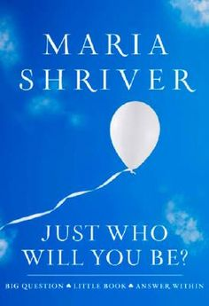 """Maria Shriver spoke up after reading that kids' main goal these days is """"to be famous."""" At her nephew's graduation she shared snippets from her book, """"Just Who Will You Be? Maria Shriver, Great Books To Read, Good Books, Life Questions, Never Too Late, Reading Levels, Inspirational Books, Nbc News, Grad Parties"""
