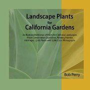 Bob Perry's Landscape Plants for California Gardens
