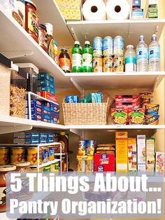 5 Things About… Pantry Organization!