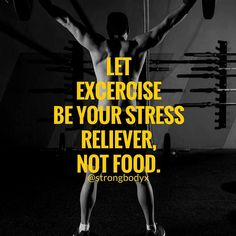 Go Exercise and Feel Better!