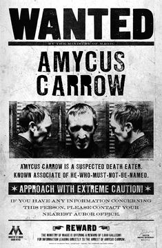 A wanted poster of Amycus Carrow.
