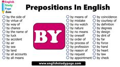 Prepositions In English, Prepositional Phrases with BY - English Study Page Prepositional Phrases, Prepositions, English Study, Coincidences, Appointments, Definitions, Accounting, Names, Law