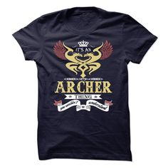 ARCHER . its an ARCHER Thing You Wouldnt Understand  - T Shirt, Hoodie, Hoodies, Year,Name, Birthday