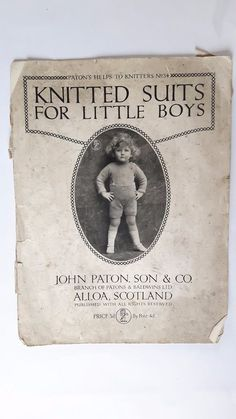 Vintage pattern ''Knitted Suits for Little Boys' by John Paton, Scotland  | eBay