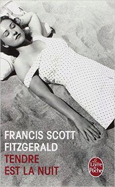 Amazon.fr - Tendre est la nuit - F. Scott Fitzgerald - Livres
