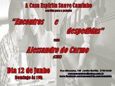 A Casa Espírita Suave Caminho Convida para a sua Palestra Pública - Rio das Ostras - RJ - http://www.agendaespiritabrasil.com.br/2016/06/11/casa-espirita-suave-caminho-convida-para-sua-palestra-publica-rio-das-ostras-rj-14/