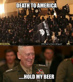 Yeah, hold my beer so I can shoot these bastards. F U ISIS!