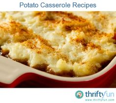 This page contains potato casserole recipes. Potatoes are commonly included in casserole recipes, whether as a side or main dish.