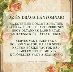 Lányomnak!!!! I Love Mom, Love You, Diy And Crafts, Crafts For Kids, Funny Quotes, Life Quotes, Illustrations And Posters, Positive Thoughts, Lany