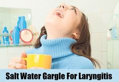 Best ways to treat laryngitis naturally, you must try it and get your voice back. Home Remedies For Laryngitis, Health And Nutrition, Health And Wellness, Herbal Remedies, Natural Remedies, Salt And Water, Alternative Medicine, Natural Health, Herbalism