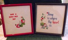 LOT of 2 Framed Finished XS Home is Where the Heart Is & Have a Berry Nice Day