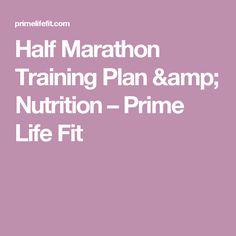 Half Marathon Training Plan & Nutrition – Prime Life Fit