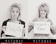 Bridezilla and maker