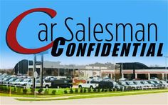 Car Salesman Confidential: The Life of a Salesman - Motor Trend Buying New Car, Car Buying Tips, Veteran Car, Car Salesman, Car Deals, Presents For Friends, Cadillac Escalade, Cheap Cars, How To Protect Yourself