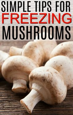 mushroom recipes Ever wondered how to freeze mushrooms Learn the easy tips for freezing mushrooms. Freezing mushrooms doesnt take much time and tastes better than canned. Freezing Mushrooms, Freezing Vegetables, Frozen Vegetables, How To Freeze Mushrooms, Freezing Fruit, How To Store Mushrooms, Freezer Cooking, No Cook Meals, Arrows