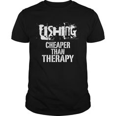 Get yours hot Fishing, Cheaper Than Therapy NEW GIFT Shirts & Hoodies.  #gift, #idea, #photo, #image, #hoodie, #shirt, #christmas