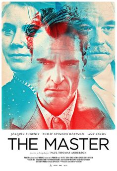 Remake: Movie Posters - The Master by Paul Thomas Anderson