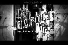 NAPLES, UNE VILLE SUR LE FIL Exposition visible à Ris le 10 Mai 2015 & aux AEB les 29-30-31 Mai 2015